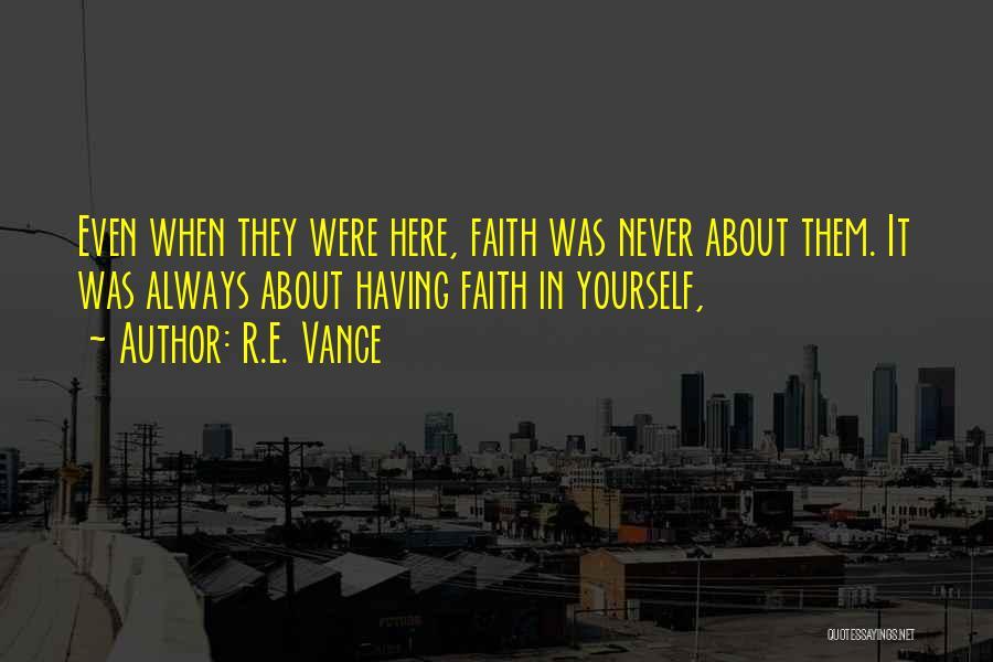 R.E. Vance Quotes 1581704