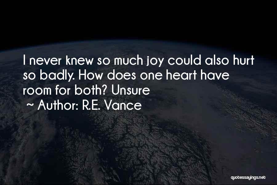 R.E. Vance Quotes 668229