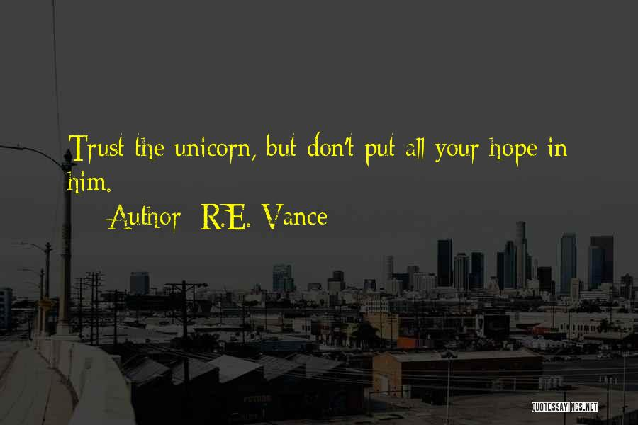 R.E. Vance Quotes 845696