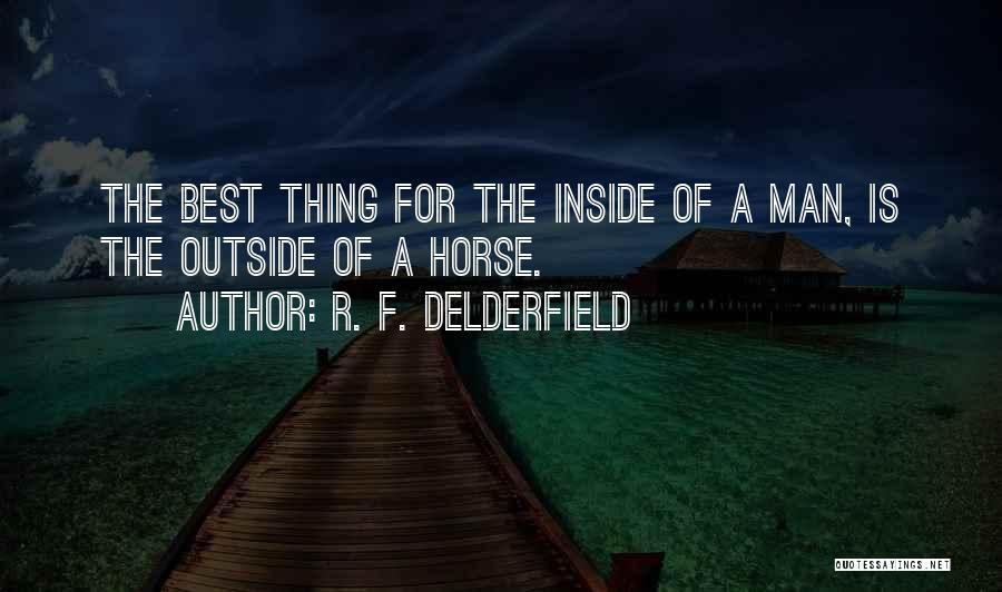 R. F. Delderfield Quotes 1568436