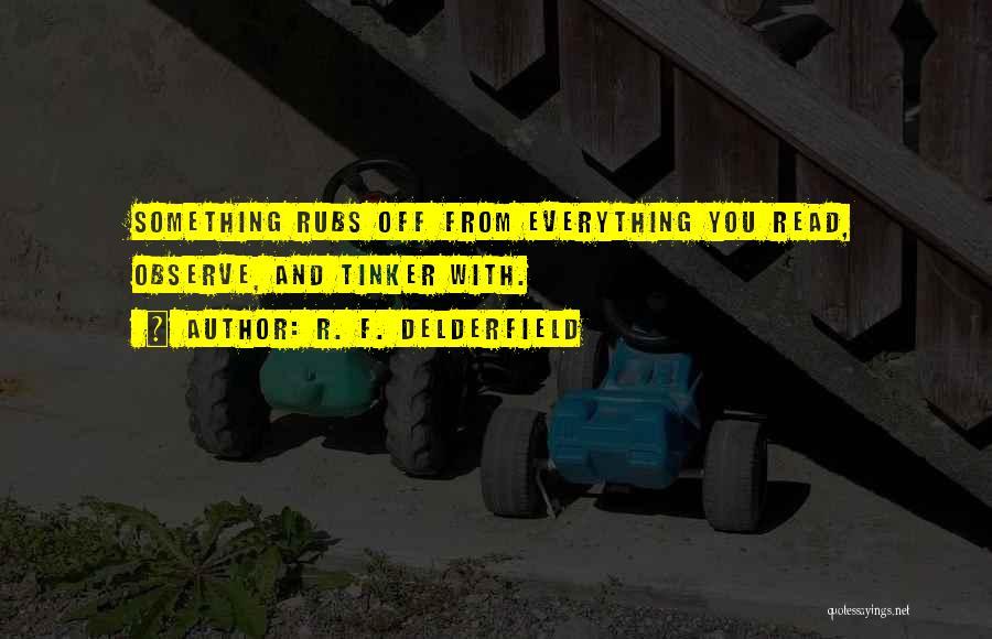 R. F. Delderfield Quotes 353949