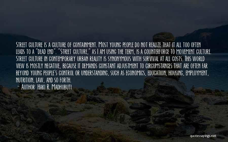 R&g Are Dead Quotes By Haki R. Madhubuti