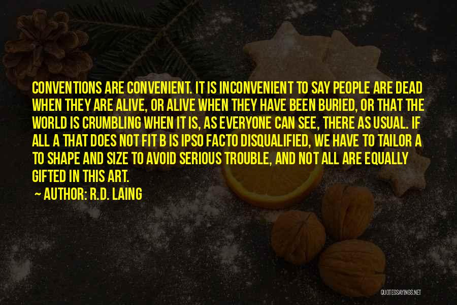 R&g Are Dead Quotes By R.D. Laing