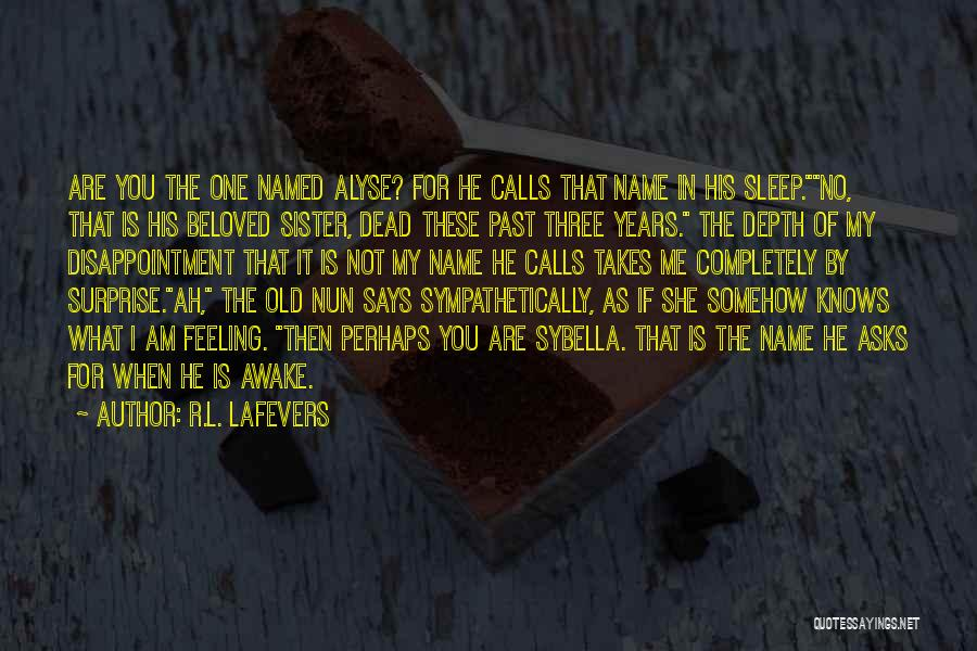 R&g Are Dead Quotes By R.L. LaFevers