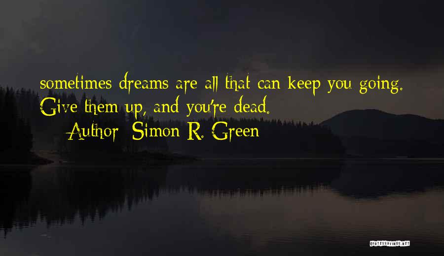 R&g Are Dead Quotes By Simon R. Green