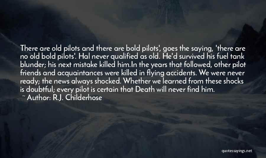 R.J. Childerhose Quotes 715804