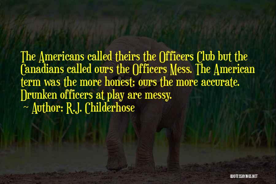 R.J. Childerhose Quotes 955331