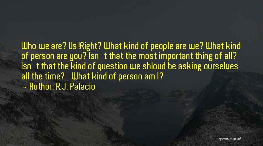 R.J. Palacio Quotes 1054919