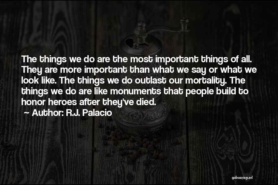R.J. Palacio Quotes 1106352