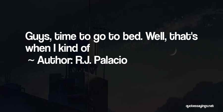 R.J. Palacio Quotes 1132036