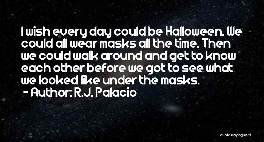 R.J. Palacio Quotes 1215814