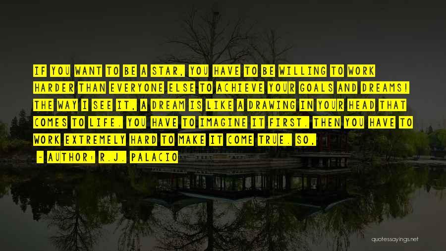 R.J. Palacio Quotes 1482273
