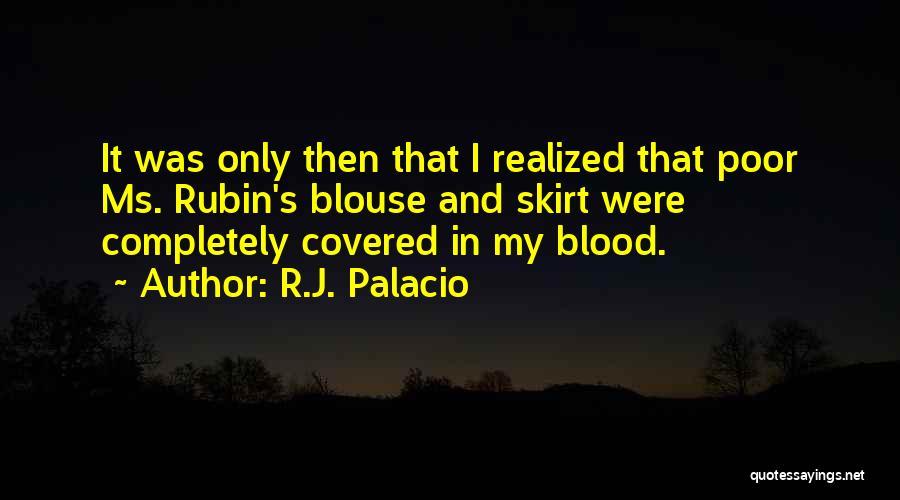 R.J. Palacio Quotes 1523095