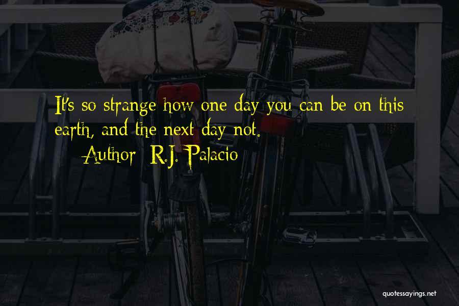 R.J. Palacio Quotes 1554399