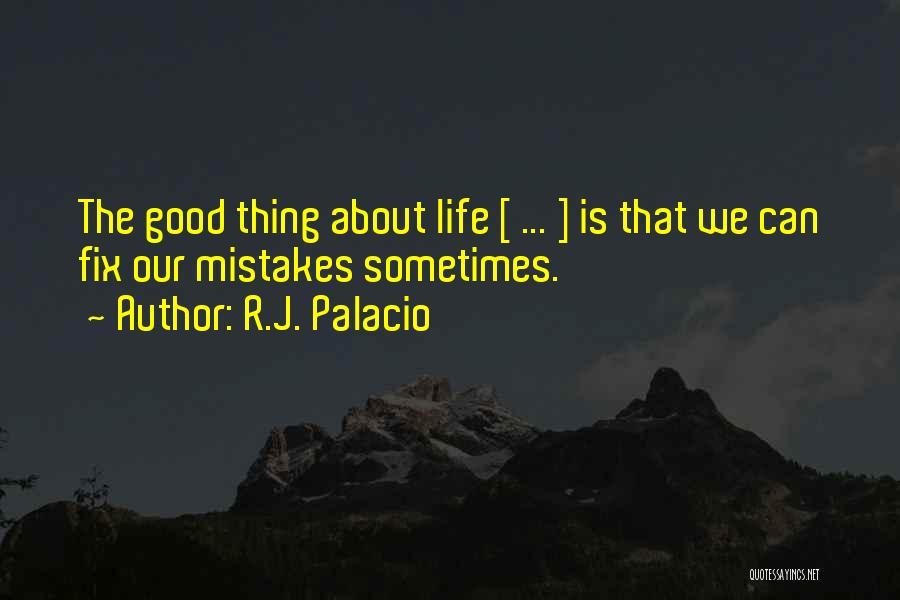R.J. Palacio Quotes 1601219