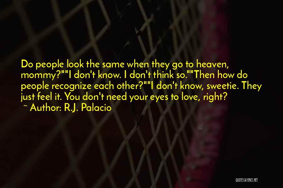 R.J. Palacio Quotes 1677391