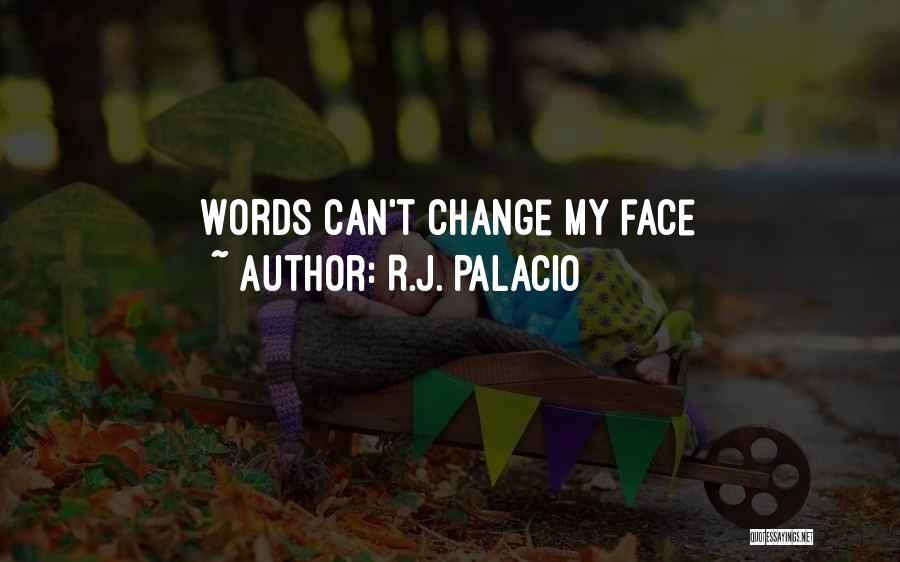 R.J. Palacio Quotes 1724026