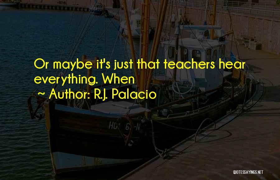 R.J. Palacio Quotes 1795019