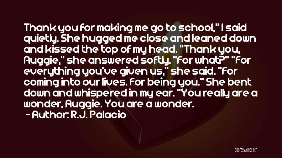 R.J. Palacio Quotes 1849268