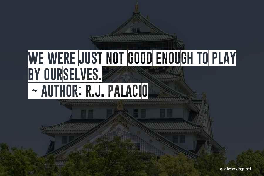R.J. Palacio Quotes 1982722
