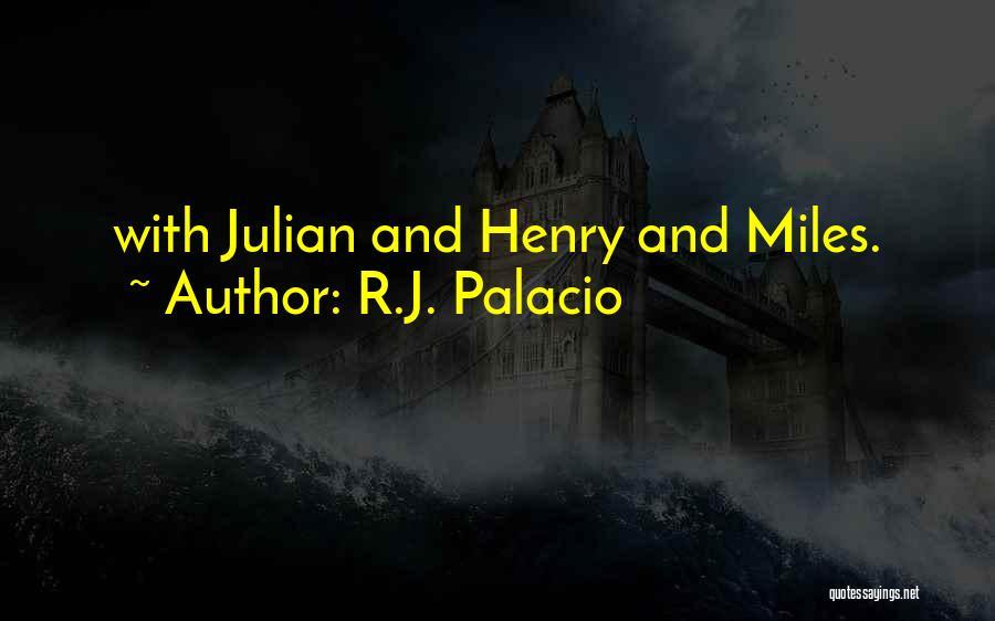 R.J. Palacio Quotes 2111183