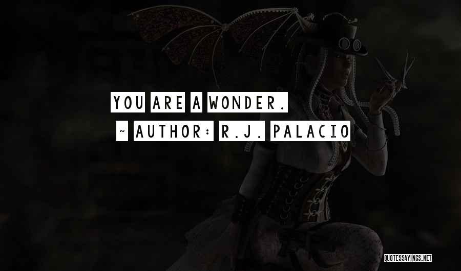 R.J. Palacio Quotes 2195120
