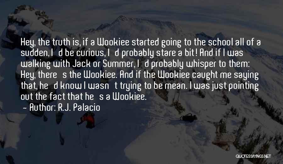 R.J. Palacio Quotes 628806