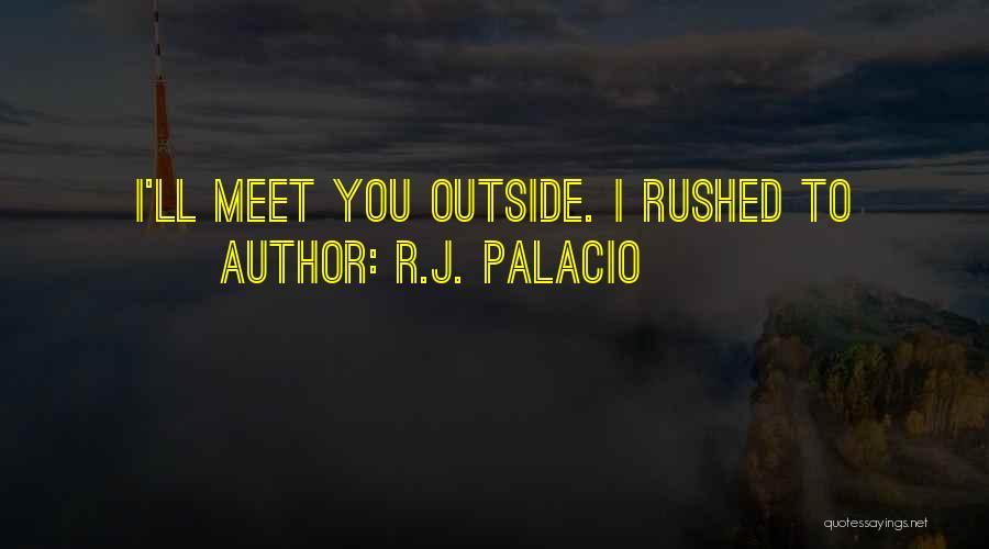 R.J. Palacio Quotes 775321