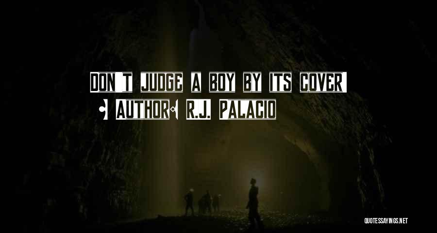 R.J. Palacio Quotes 855376