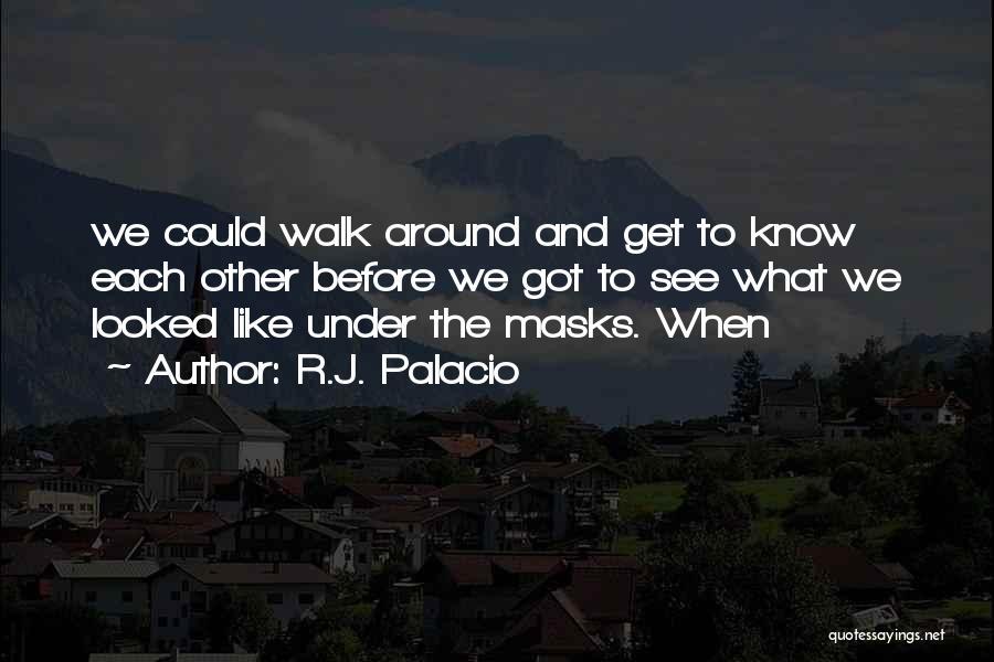 R.J. Palacio Quotes 929332