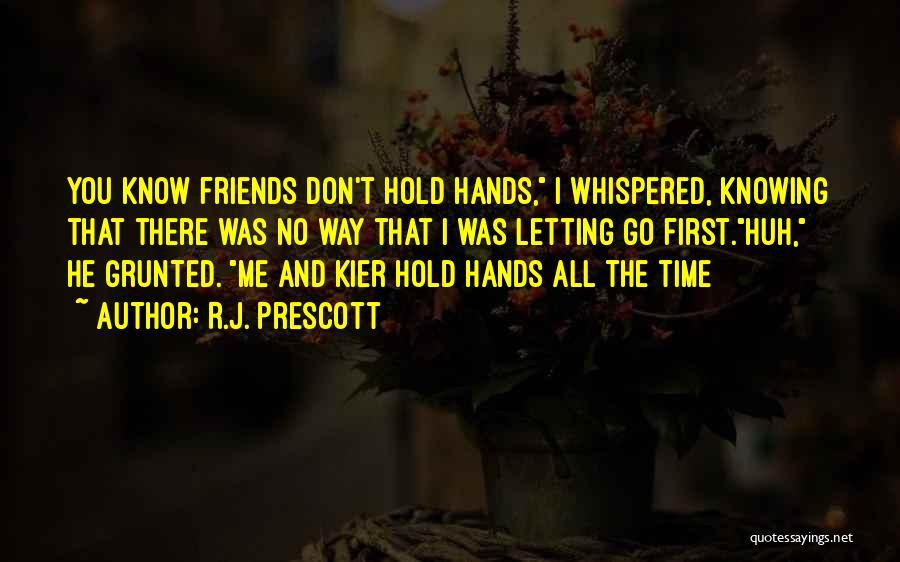 R.J. Prescott Quotes 1021490