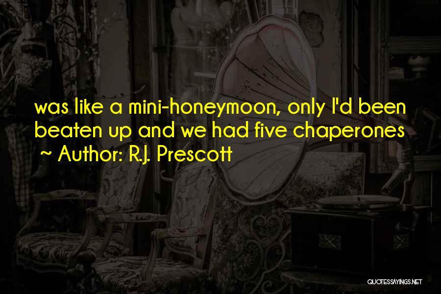 R.J. Prescott Quotes 1086614