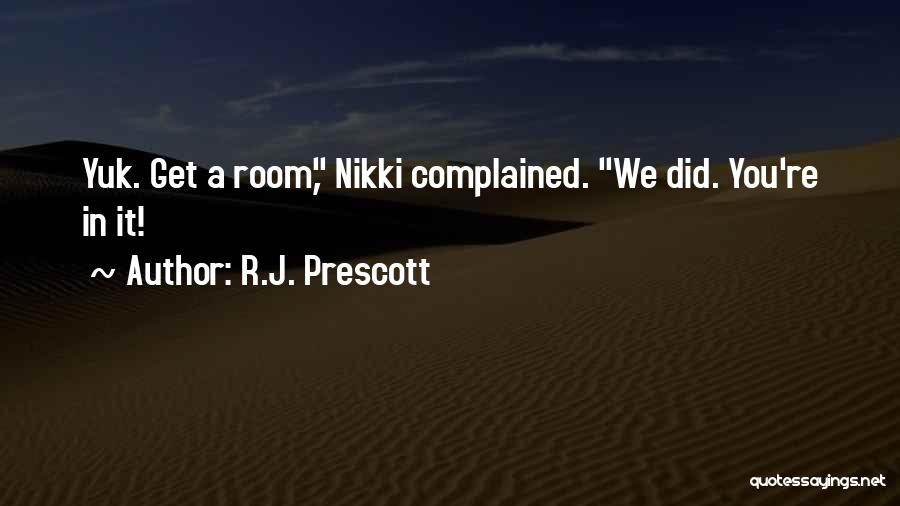 R.J. Prescott Quotes 1126593