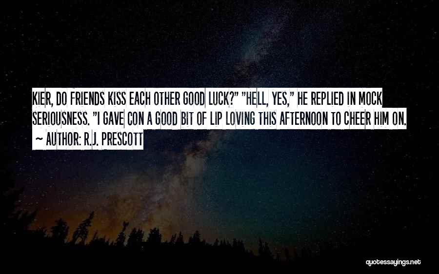 R.J. Prescott Quotes 1251289