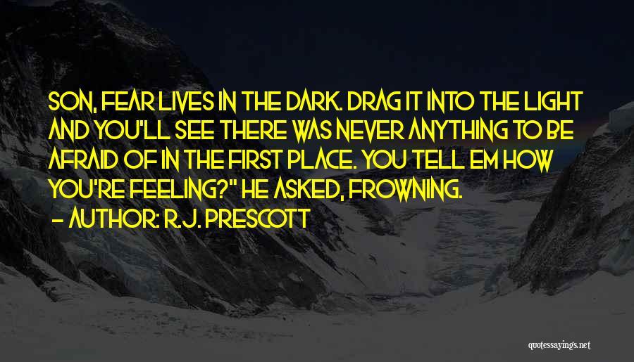 R.J. Prescott Quotes 1763316