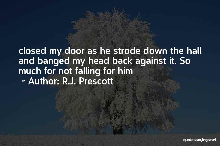 R.J. Prescott Quotes 188535
