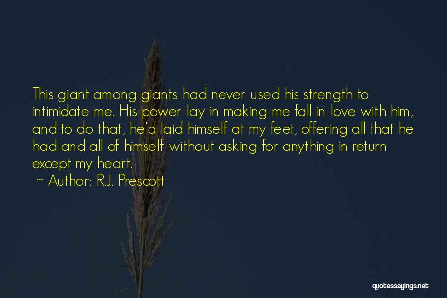 R.J. Prescott Quotes 2060942