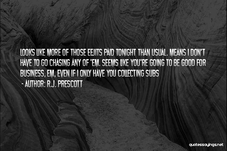 R.J. Prescott Quotes 252143