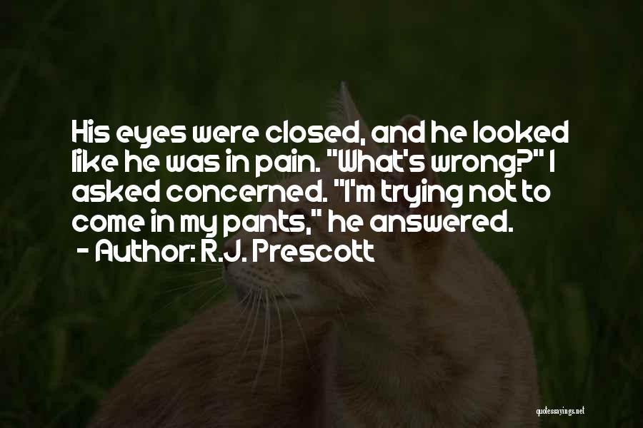 R.J. Prescott Quotes 651873