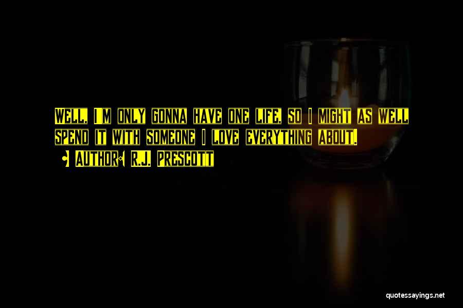 R.J. Prescott Quotes 655736