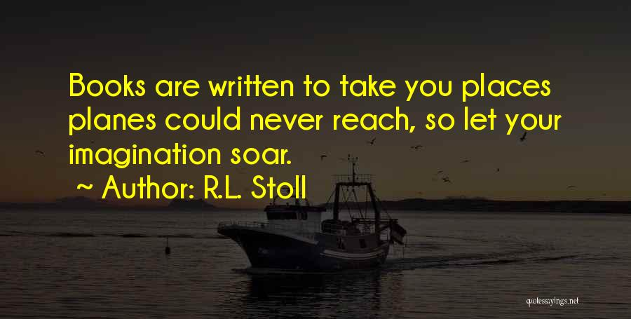 R.L. Stoll Quotes 797401