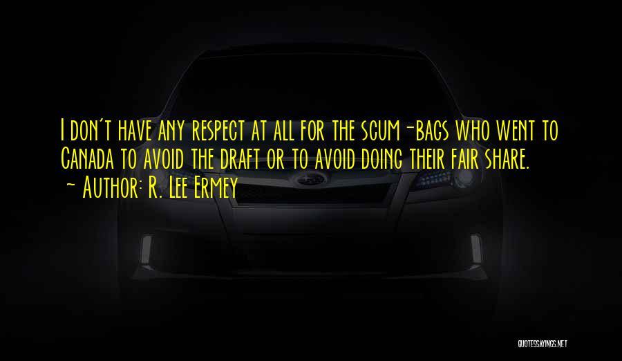 R. Lee Ermey Quotes 1149300