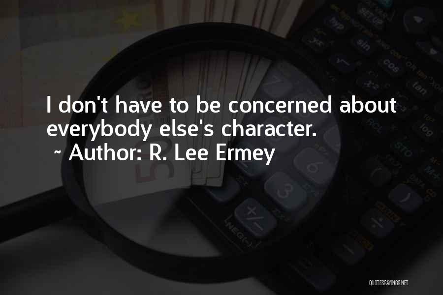 R. Lee Ermey Quotes 1248031