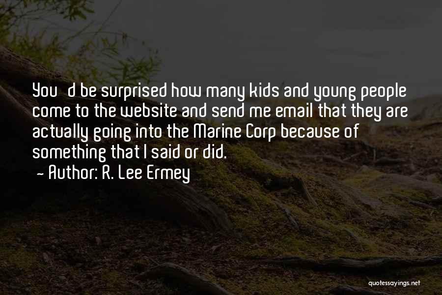 R. Lee Ermey Quotes 1252667