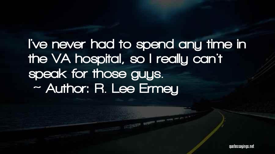 R. Lee Ermey Quotes 1327411