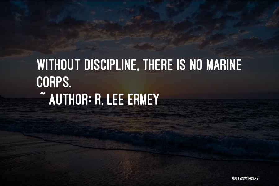 R. Lee Ermey Quotes 1451991