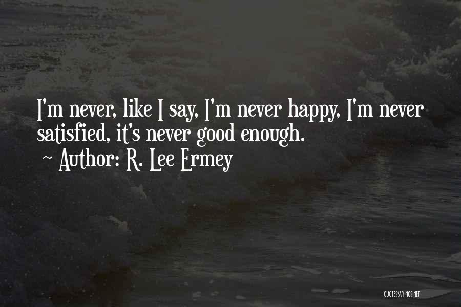 R. Lee Ermey Quotes 1456553