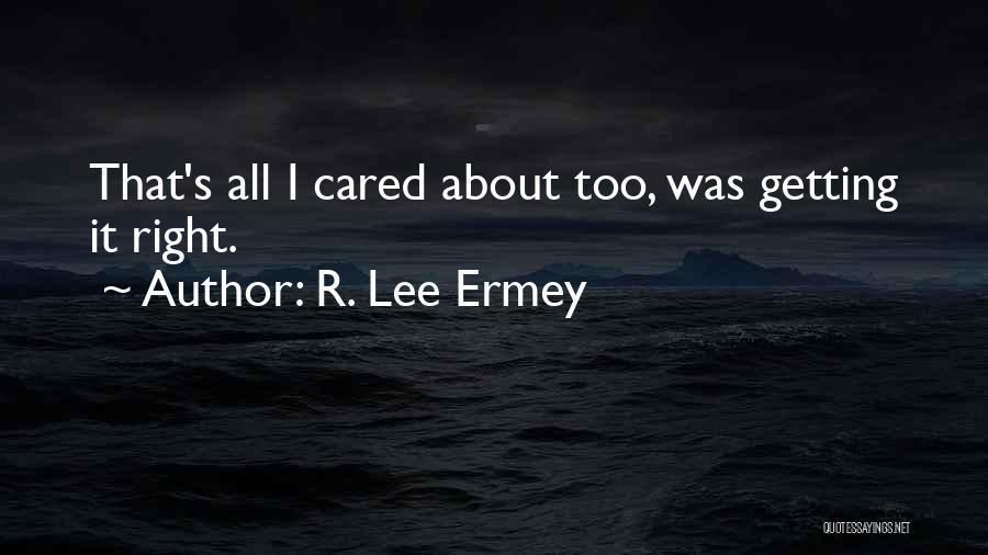 R. Lee Ermey Quotes 149771