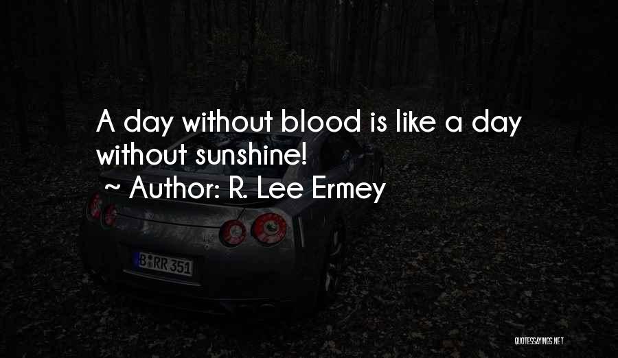 R. Lee Ermey Quotes 1591069