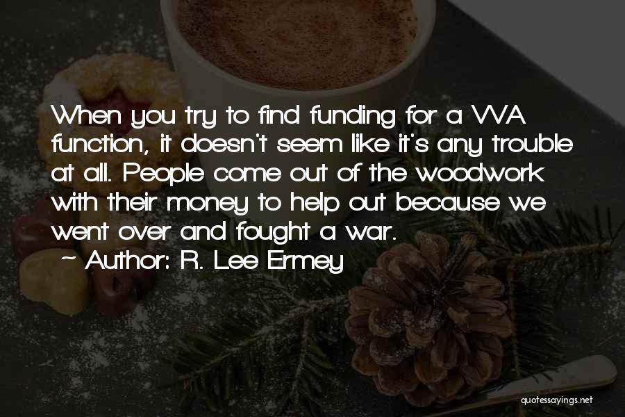 R. Lee Ermey Quotes 174759